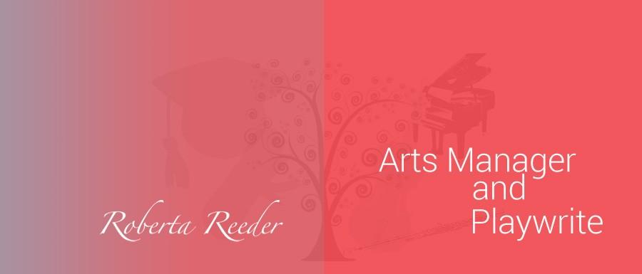 Roberta Reeder arts manager